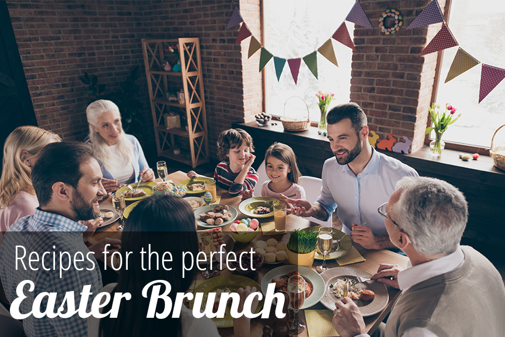 Recipes for the perfect Easter Brunch