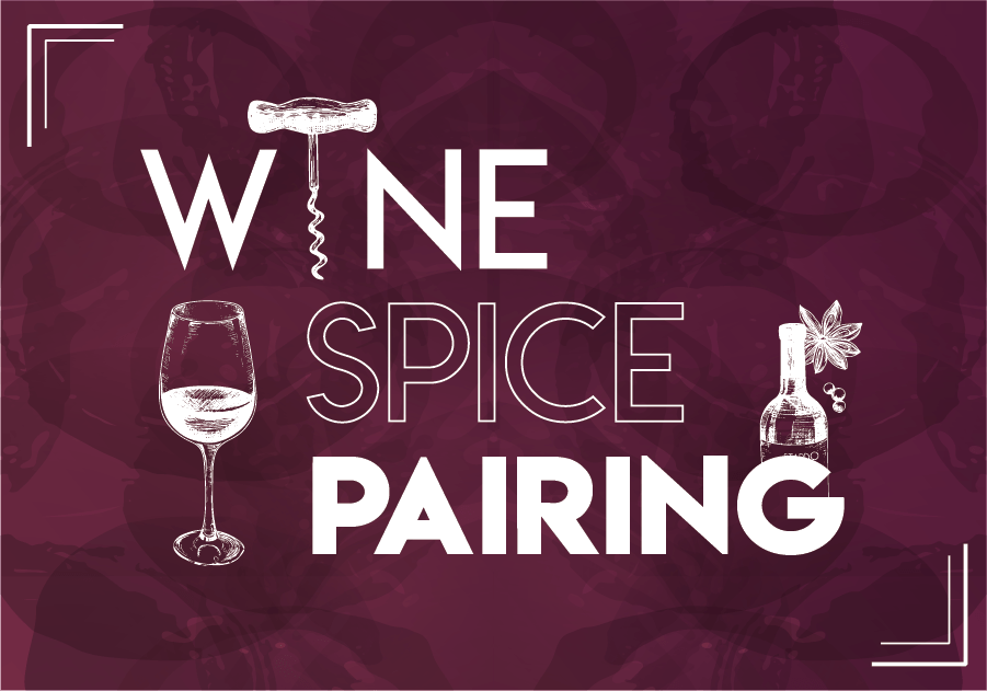 Easy Guide to Pair Wine and Spices